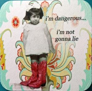 I'm Dangerous (www.erinsmithart.com)