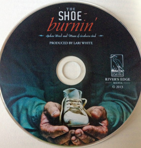 The Shoe Burnin' CD, produced by Lari White