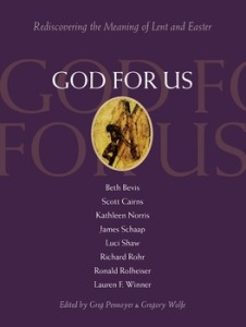 god-for-us-rediscovering-the-meaning-of-lent-and-easter-7