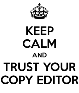 keep-calm-and-trust-your-copy-editor-1