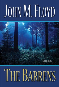 John Floyd's latest short story collection, THE BARRENS, coming in October!